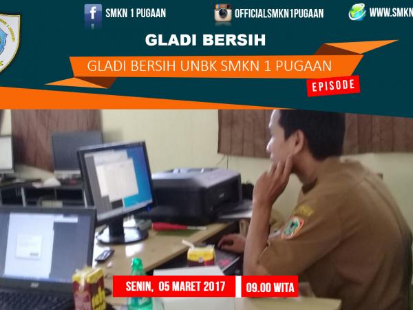 Gladi Bersih UNBK SMKN 1 Pugaan Tahun 2018