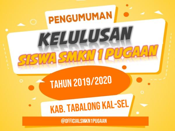Hasil Pengumuman Kelulusan Siswa SMKN 1 Pugaan Tahun Pelajaran 2019/2020